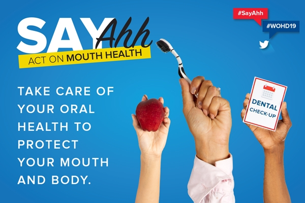 Say Ahh!-Act on mouth health this World Oral Health Day